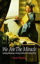 We are the Miracle