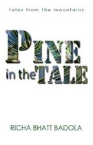 Pine in the Tale: tales from the mountains