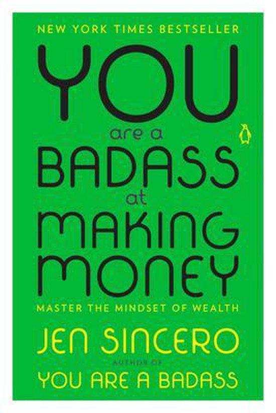 Boek cover You Are a Badass at Making Money van Jen Sincero (Paperback)