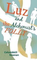 Luz and the Alchemist's Folly