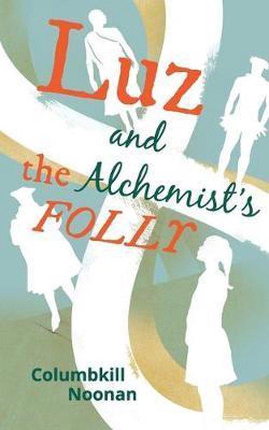 Luz and the Alchemist's Folly