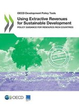 Using extractive revenues for sustainable development