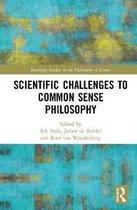 Scientific Challenges to Common Sense Philosophy