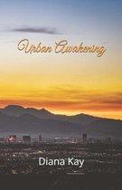 Urban Awakening