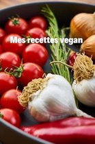 Mes recettes vegan
