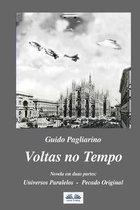 Voltas no Tempo: Novela em duas partes: Universos Paralelos - Pecado Original