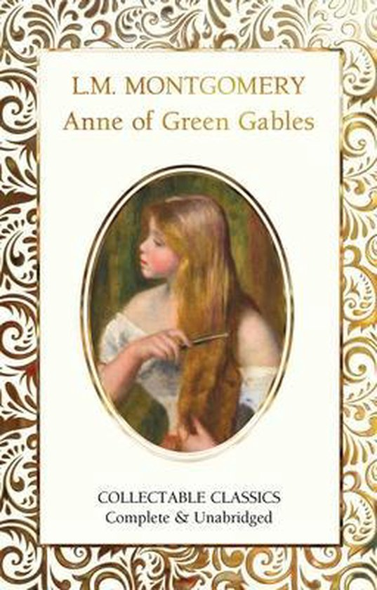 Boek cover Anne of Green Gables van Lucy Maud Montgomery (Hardcover)
