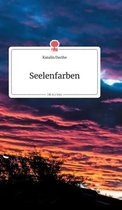 Seelenfarben. Life is a Story - story.one