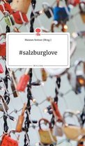 #salzburglove. Life is a Story - story.one