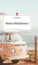 Meine Welt(klasse). Life is a Story - story.one