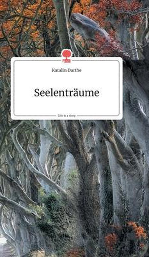 Seelentraume. Life is a Story - story.one