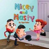 Nicey and Nasty