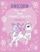 Unicorn Coloring and Connect the dots for kids 9-12
