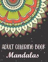 Adult Coloring Book - Mandalas
