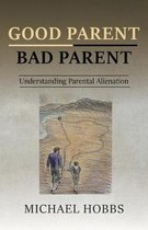 Omslag Good Parent - Bad Parent