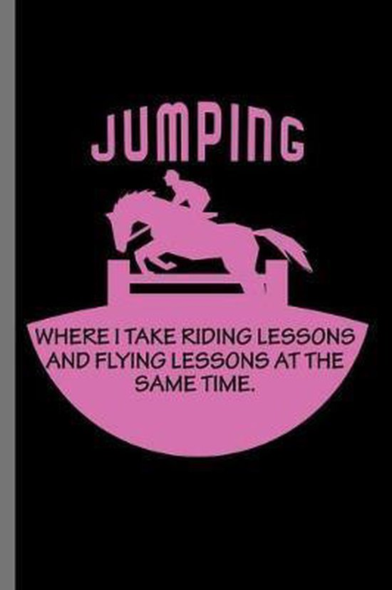 Jumping: For Animal Lovers Cowboy Cute Horse Designs Animal Composition Book Smiley Sayings Funny Vet Tech Veterinarian Animal
