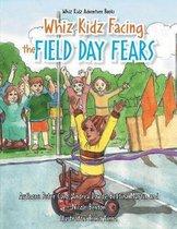 Facing Field Day Fears