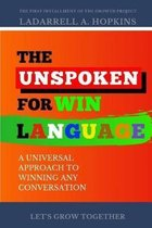 The Unspoken For Win Language: A Universal Approach to Winning Any Conversation