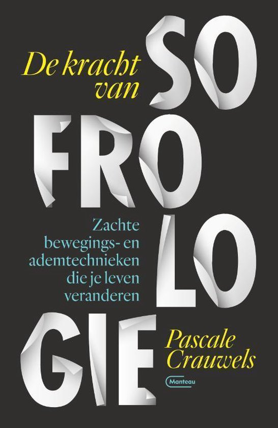 De kracht van sofrologie - Pascale Crauwels | Fthsonline.com