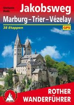 Rother Wanderführer Jakobsweg Marburg - Trier - Vézelay