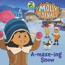 Molly of Denali: A-maze-ing Snow