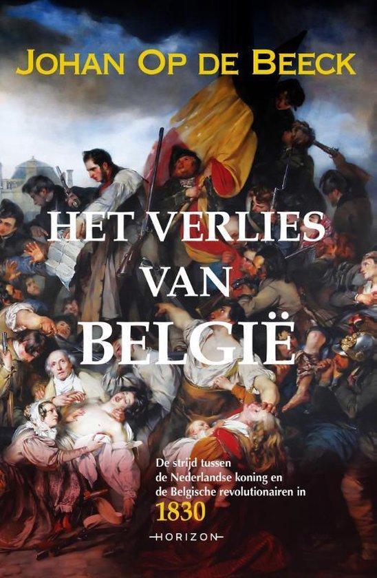 Boek cover Het verlies van België van Johan op de Beeck (Paperback)