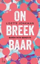 Onbreekbaar 1 - Buren with benefits