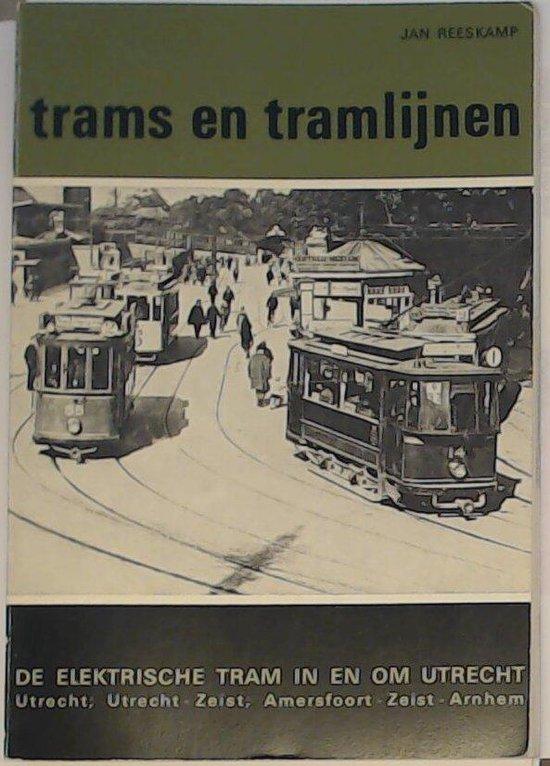Elektrische tram in en om utrecht - Reeskamp |