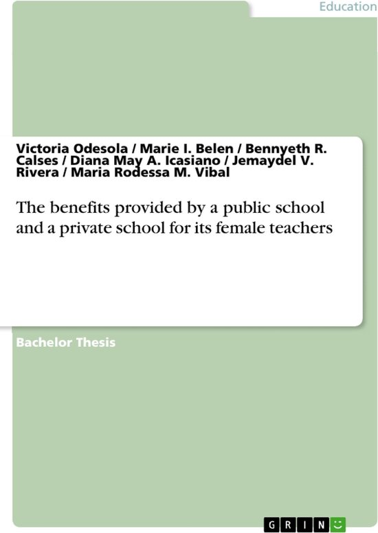 The benefits provided by a public school and a private school for its female teachers