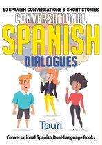Conversational Spanish Dialogues: 50 Spanish Conversations & Short Stories