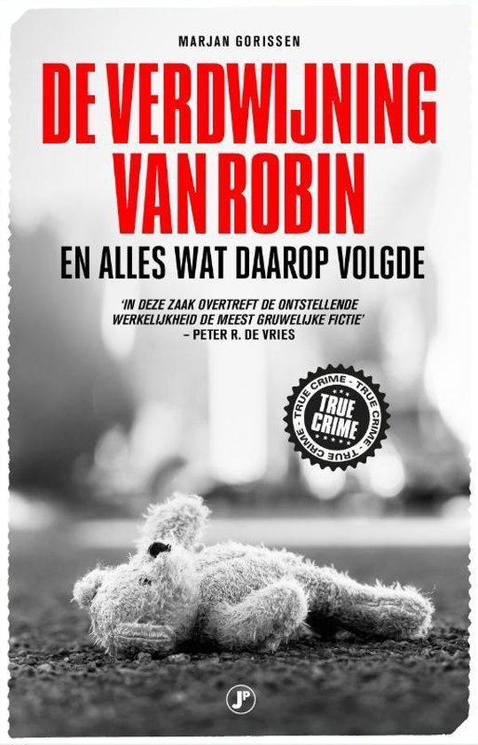 Boek cover De verdwijning van Robin van Marjan Gorissen (Paperback)