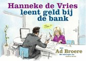 Hanneke de Vries leent geld bij de bank