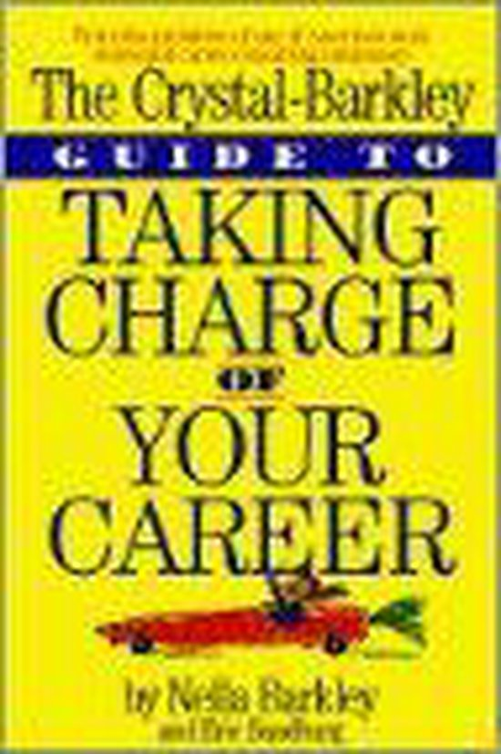 Crystal-Barkley Guide to Taking Charge of Your Career