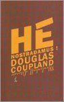 He Nostradamus