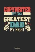 Copywriter by day greatest dad by night