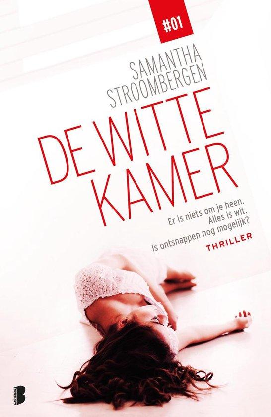 De witte kamer 1 - De witte kamer - Samantha Stroombergen |
