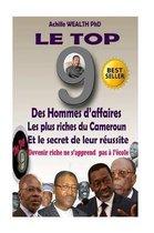 Le Top 9 Des Hommes d'Affaires Les Plus Riches Du Cameroun Et Le Secret de Leur R ussite