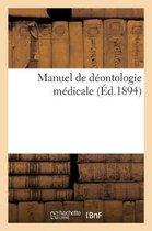 Manuel de d ontologie m dicale