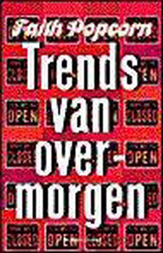 Trends Van Overmorgen - Faith Popcorn |
