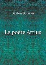 Le Poete Attius