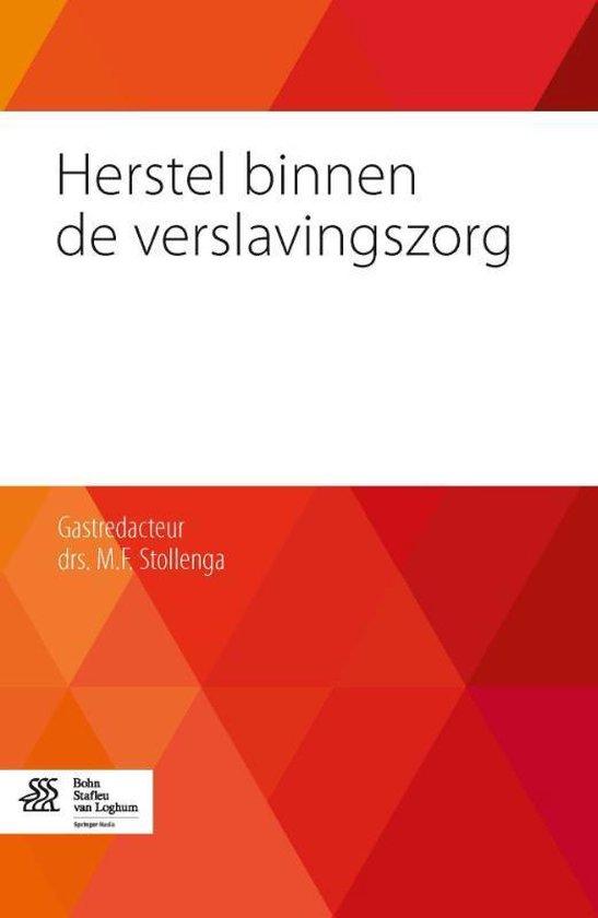 Herstel binnen de verslavingszorg - Stollenga, Martinus   Fthsonline.com