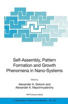 Self-Assembly, Pattern Formation and Growth Phenomena in Nano-Systems