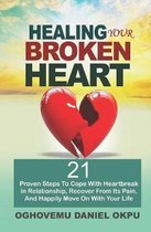 Healing Your Broken Heart