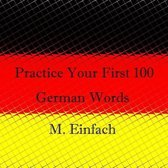 Practice Your First 100 German Words