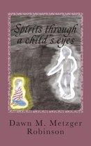 Spirits Through a Child's Eyes