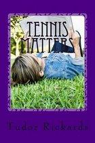 Tennis Matters