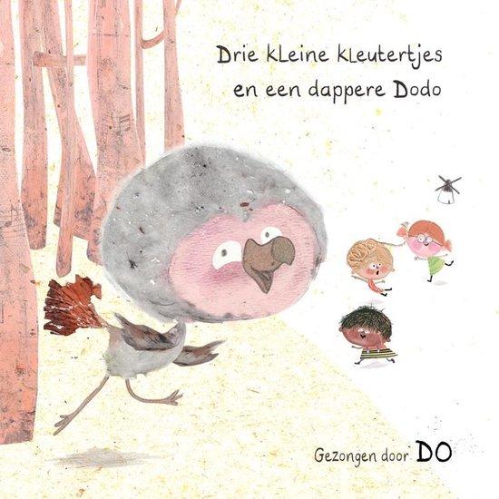Drie Kleine Kleutertjes en een Dappere Dodo   Kinder CD DO