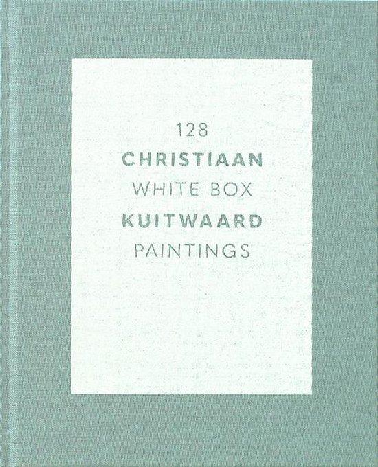 128 White Box Paintings. Christiaan Kuitwaard