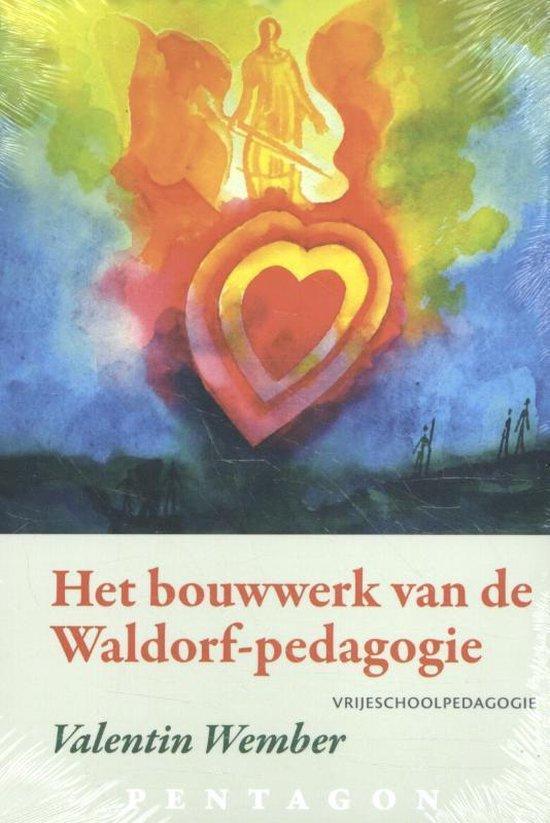 Het bouwwerk van de Waldorf-pedagogie - Valentin Wember | Fthsonline.com