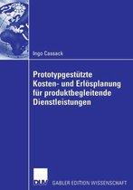 Prototypgestutzte Kosten- Und Erloesplanung Fur Produktbegleitende Dienstleistungen